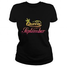 Make this funny birthday in month gift saying   Queen Are Born in September 12 Queen Born September  Queens  as a great for you or someone who born in September Tee Shirts T-Shirts Legging Mug Hat Zodiac birth gift