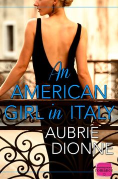 An American Girl in Italy by Aubrie Dionne #BookReview #Contemporary