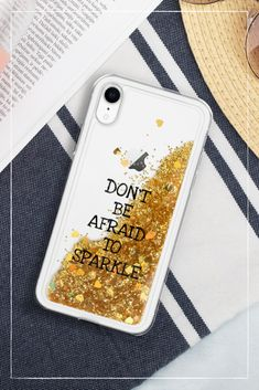 Don't Be Afraid To Sparkle – The Lovely Things Dont Be Afraid, Lovely Things, Phone Cases, Phone Case