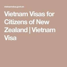 Vietnam Visas for Citizens of New Zealand   Vietnam Visa