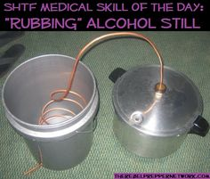 """SHTF Medical Skill of the Day: How to Build a Stove Top """"Rubbing"""" Alcohol Still"""