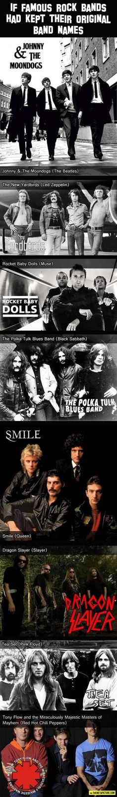 I know this is more of a music nerd thing...but Black Sabbath was going to be The Polka Tulk Blues Band!!? :/  But I like the name Johnny & the Moondogs. That's kinda neat