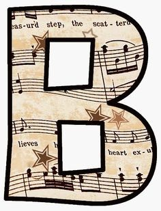 """ArtbyJean - Vintage Sheet Music Alphabet """"B"""" Monogram Alphabet, Alphabet And Numbers, Vintage Sheet Music, Vintage Sheets, Dossier Photo, Banners Music, Make Your Own Card, Printable Letters, Music Notes"""