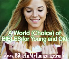 A World (Choice) of BIBLES for Young and Old / BIBLE IN MY LANGUAGE