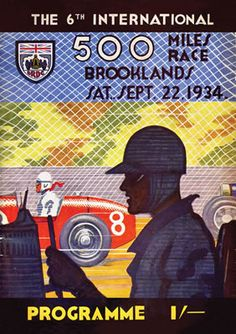 The 6th international 500 miles race. Brooklands. Saturday September 22nd, 1934. Programme.