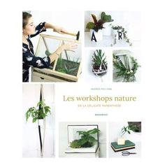 Les workshops nature de la délicate parenthèse