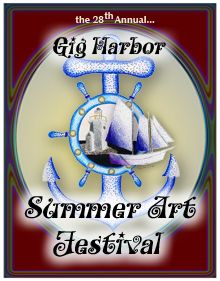 Peninsula Art League ~ Art Fest  The 29th Annual Gig Harbor Summer Art Festival   July 20 & 21, 2013   Saturday  10am-6pm; Sunday - 1-5pm   on Judson Street   in Gig Harbor's historic waterfront district
