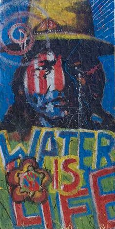 #WaterDefenders #NoDAPL #7Generations #WaterisLife #MniWiconi artwork at entrance of sacred stone water defenders camp - James Starkey - Artist