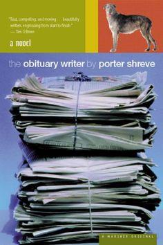 The obituary writer. ..Porter shreve