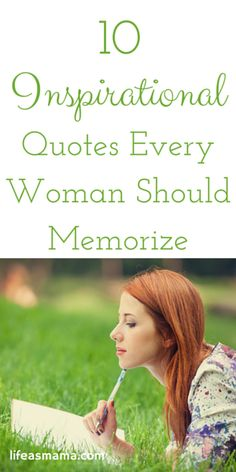 10 Inspirational Quotes Every Woman Should Memorize