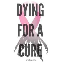 Dying for a cure this Pinktober: Metastatic Breast Cancer ...