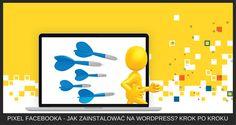 Pixel Facebooka – Jak zainstalować na WordPress? Krok po kroku.
