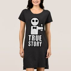 True Story Dress - tap, personalize, buy right now! Tank Dress, Funny Gifts, True Stories, Mens Tops, Stuff To Buy, Shopping, Dresses, Fashion, Funny Presents