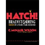 """C. McNair Wilson's book overflows with creative examples on how to motivate and implement BIG QUESTION thinking or """"true brainstorming."""" McNair insists, """"Nobody knows how to brainstorm anymore."""" He rights this wrong by sharing about dreaming and doodling with Disney colleagues to infinity and beyond. When you think the practical instruction is over, Wilson gives more. He provides cartooning lessons and reader doodle pages. A joy to read, HATCH will help light the fire of creativity for…"""