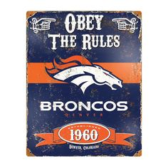 Shop hundreds of officially licensed Denver Broncos NFL football products, merchandise, and other gear with Fan Shop HQ! Check out our Denver Broncos fan gear. Broncos Fans, Nfl Denver Broncos, Nfl Fans, Broncos Gear, Broncos Logo, Nfl Gear, Pub Signs, Vintage Metal Signs, Online Craft Store