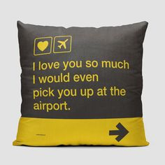 I love you ... pick you up at the airport - Throw Pillow - airportag