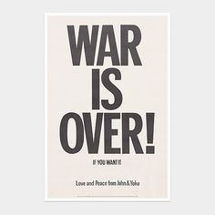 Yoko Ono: War is Over! If You Want It Poster | MoMAstore.org
