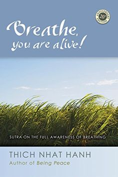 Breathe You Are Alive The Sutra on the Full Awareness of Breathing *** You can find more details by visiting the image link.
