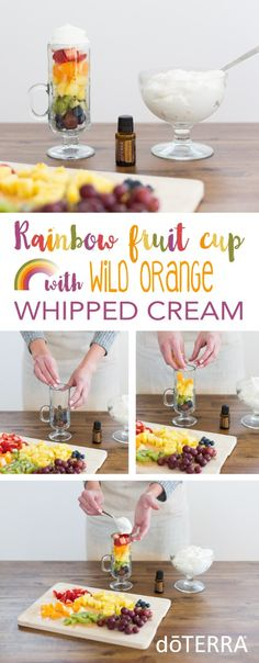Taste the rainbow! This cute and easy rainbow fruit cup is great with Wild Orange essential oil. Create the perfect desert at your next party!