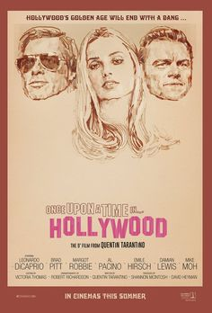 """""""The Film by Quentin Tarantino Has a New Poster(s) . Quentin Tarantino, Tarantino Films, Toshiro Mifune, Timothy Olyphant, Luke Perry, Sharon Tate, Al Pacino, Margot Robbie, Jack Nicholson"""