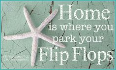 Love this Flip flops quote!