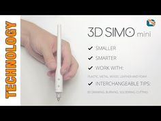 3D Simo Mini - Multi Material 3D Pen: 3D Modeling, Soldering, Wood Burning and Foam Cutting.