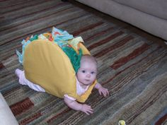 taco baby :) its not child abuse if they're cute while doing it