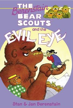 The Berenstain Bears Chapter Book: The Evil Eye by [Berenstain, Stan, Jan Berenstain]