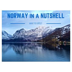 Thinking about Norway? Read this first. Click the pin to read the post from www.flirtingwiththeglobe.com