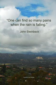 A Rainy Day #quote By #JohnSteinbeck On His Birthday With A Scene Of #