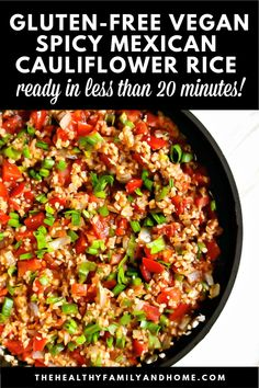 """This easy plant-based Spicy Mexican """"Spanish"""" Cauliflower Rice recipe is healthy a one-pot meal that's vegan, gluten-free, paleo-friendly and Medical Medium Healthy One Pot Meals, Healthy Vegetable Recipes, Healthy Gluten Free Recipes, Healthy Side Dishes, Vegan Gluten Free, Healthy Dinner Recipes, Whole Food Recipes, Dishes Recipes, Veggie Meals"""