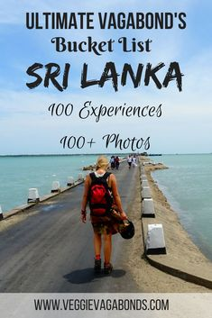 If you're going to Sri Lanka anytime soon then you need to read this. This is the ultimate vagabond's bucket list for Sri Lanka with 100 unbelievable experiences that will make your trip truly unforgettable. Follow the Ultimate Vagabond's Bucket List and fall in love with Sri Lanka just like we did.
