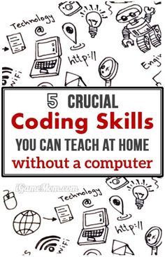 Teach kids essential computer coding skills at home without a computer, no code writing involved.