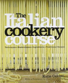 The Italian Cookery Course by Katie Caldesi: https://www.amazon.com/dp/1856267792/ref=cm_sw_r_pi_dp_U_x_MfUnAbP0HF23N
