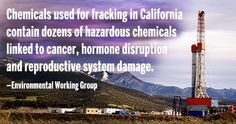 The fluids used for hydraulic fracturing in California oil wells contain dozens of hazardous chemicals linked to