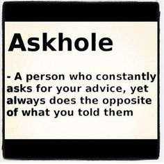 Askhole Definition, Click the link to view today's funniest pictures!