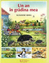 Un an in gradina mea - Susanne Riha Books, Painting, Libros, Book, Painting Art, Paintings, Book Illustrations, Painted Canvas, Drawings