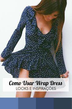 Blog Virou Tendência ♡ · O wrap dress – também conhecido como vestido  envelope – chegou como queridinho da vez! af52e55479