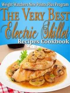 Weight Watchers New Points Plus Plan The Very Best Electric Skillet Recipes Cookbook by Janelle Johannson, http://www.amazon.com/dp/B00A2ONN62/ref=cm_sw_r_pi_dp_zUqJrb0FXAEH7