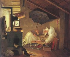 THE POOR POET, 1839 by Carl SPITZWEG (Painter. German, 1808-1885)  Biedermeier romanticist. Humor. Genre works. More about the painting: http://suite101.com/article/_the_poor_poet_-a11244  Attic, Garrett, Cold, Rainy, Reading in bed, Fleas, Burning books to keep warm. Neue Pinakothek, Munich.