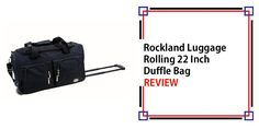 Rockland Luggage Rolling 22 Inch Duffle Bag Review Best Carry On Luggage, Travel Luggage, Metal Detector Reviews, Rockland Luggage, Travel Items, Purses For Sale, Suitcases, Argos, Argo