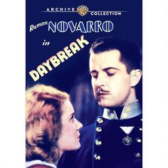 Daybreak (1931) Another of several wonderful Ramon Novarro films recently released... I recommend them all, he's a joy to watch!