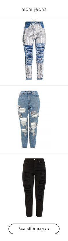 """""""mom jeans"""" by selfaware ❤ liked on Polyvore featuring jeans, pants, bottoms, distressed jeans, medium wash distressed jeans, torn jeans, destructed jeans, distressing jeans, topshop and ripped jeans"""