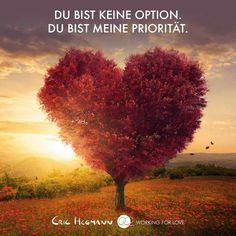 ...DU bist keine Option, DU......!!!❤❤