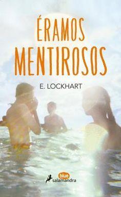 """Comenzando libro 18 de 2016: """"Eramos Mentirosos"""" de E. Lockhart"""