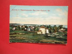 Vintage Postcard, Islands in Passamaquoddy Bay from Eastport, Maine 1909