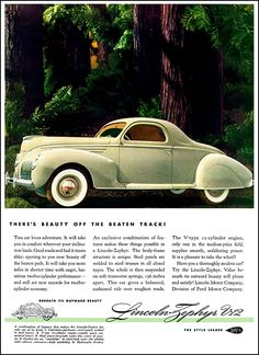 """1939 Lincoln Zephyr Coupe Ad """"There's beauty off the beaten track"""""""
