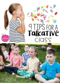 9 Tips for a Talkative Class - Class too chatty? Try out these strategies for managing the noise level and using conversation to your advantage