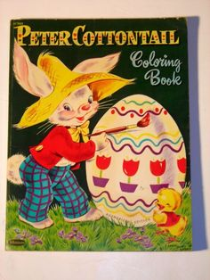 Vintage Peter Cottontail Coloring Book 1953 Whitman Auth Edtn Easter Egg Cover