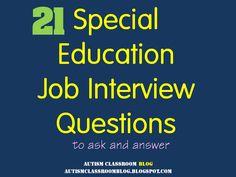 Special Education Job Interview Questions (Source: Autism Classroom Blog) #specialeducation #edu #edchat